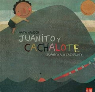 JUANITO Y CACHALOTE
