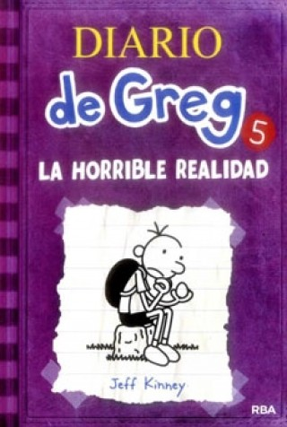 (Diario De Greg #5) La Horrible Realidad