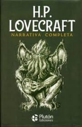 H.P. Lovecraft. Narrativa Completa (TD)
